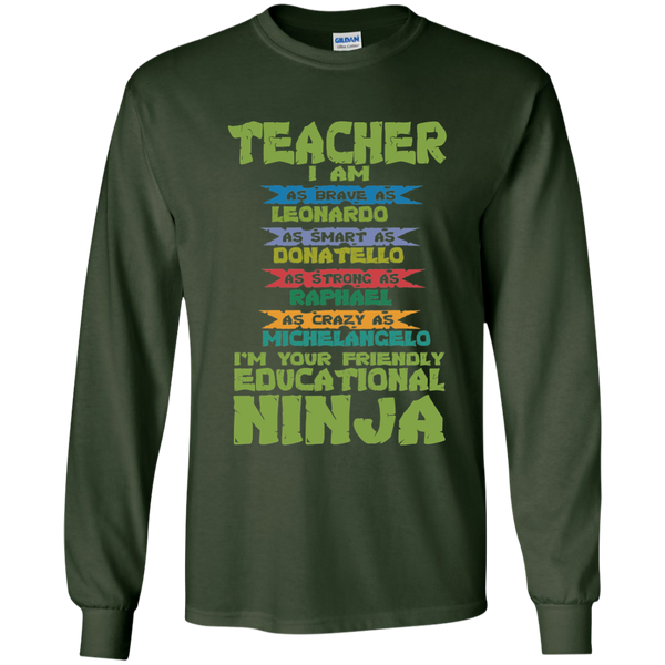 Teacher I'm Your Friendly Educational Ninja LS Ultra Cotton Tshirt - TeachersLoungeShop - 2