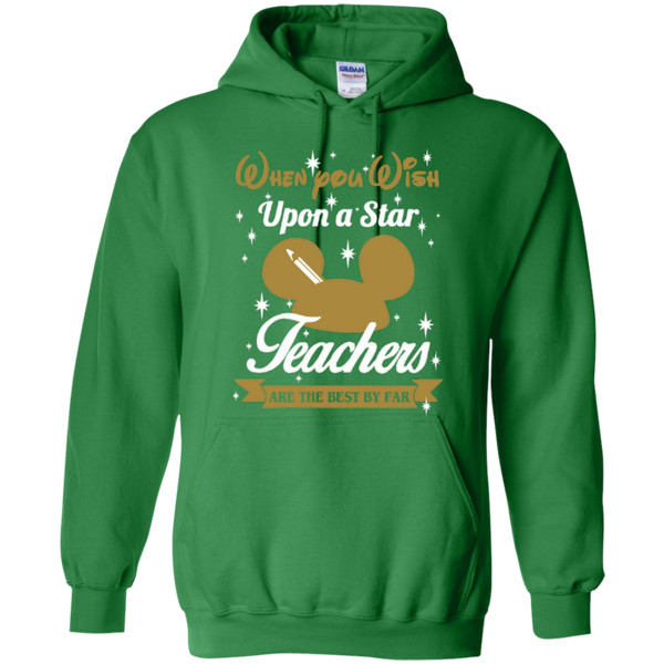 When You Wish Upon a Star Teachers are the Best by Far T-shirt Hoodie - TeachersLoungeShop - 9