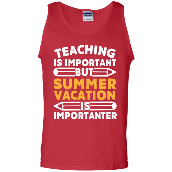 Teaching is important but Summer vacation is importanter   Cotton Tank Top - TeachersLoungeShop - 3