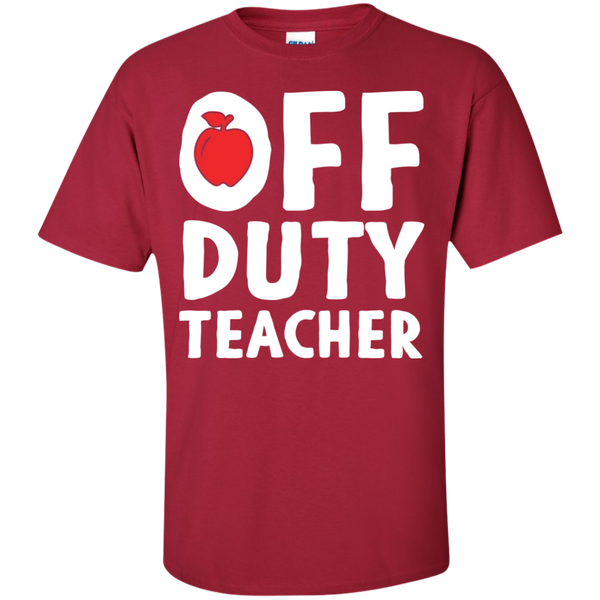 Off Duty Teacher T-Shirt - TeachersLoungeShop - 10