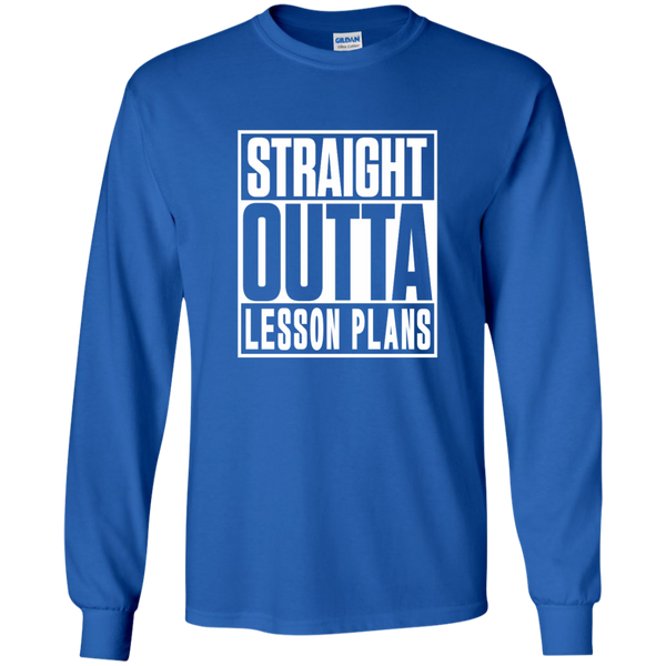 Straight Outta Lesson Plans LS Ultra Cotton Tshirt - TeachersLoungeShop - 9