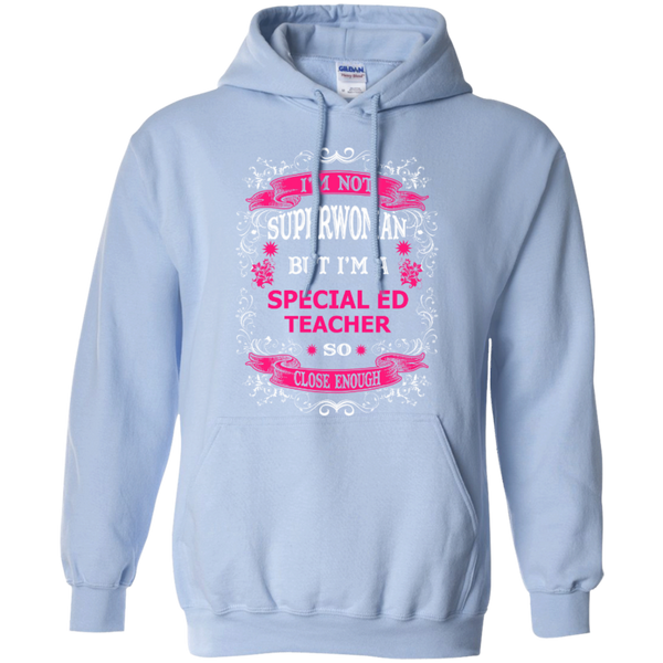 Not Superwoman But I'm a Special ED Teacher  Hoodie - TeachersLoungeShop - 7