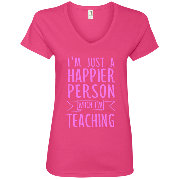 I'm Just a Happier Person When I'm Teaching Ladies' V-Neck Tee - TeachersLoungeShop - 3
