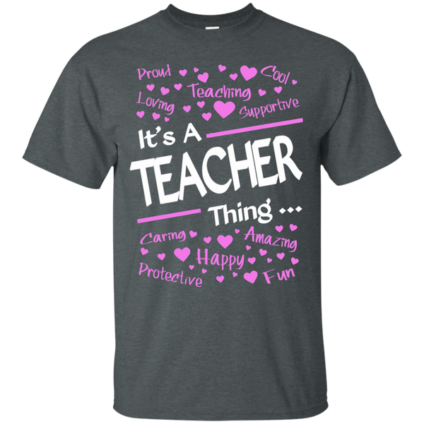 It's a Teacher Thing Cotton T-Shirt - TeachersLoungeShop - 7