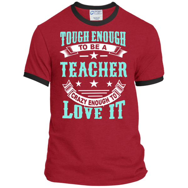 Tough Enough to be a Teacher Crazy Enough to Love It Ringer Tee - TeachersLoungeShop - 7