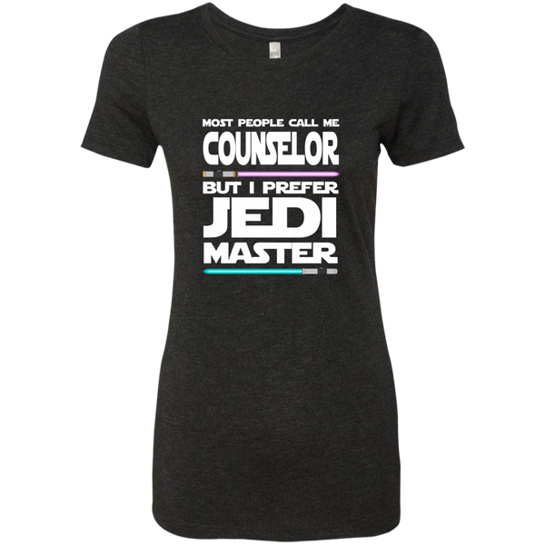Most People Call Me Counselor But I Prefer Jedi Master Next Level Ladies Triblend T-Shirt - TeachersLoungeShop - 5