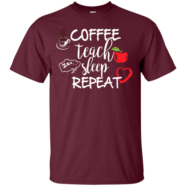 Coffee Teach Sleep Repeat  T-Shirt - TeachersLoungeShop - 8