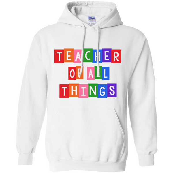 Teacher of all Things Pullover Hoodie 8 oz - TeachersLoungeShop - 3