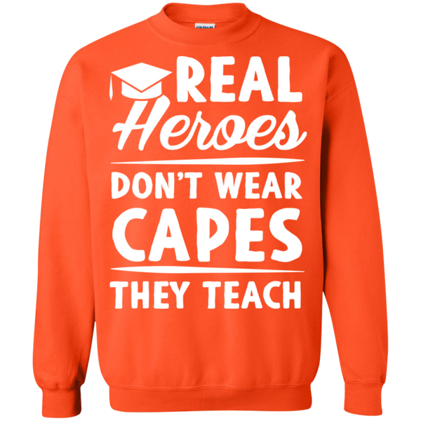 Real Heroes Dont wear capes They Teach  Pullover Sweatshirt  8 oz - TeachersLoungeShop - 8