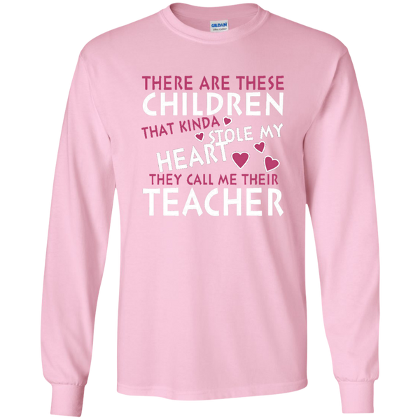 There are these Children that Kinda Stole My Heart They call Me Their Teacher LS Ultra Cotton Tshirt - TeachersLoungeShop - 7