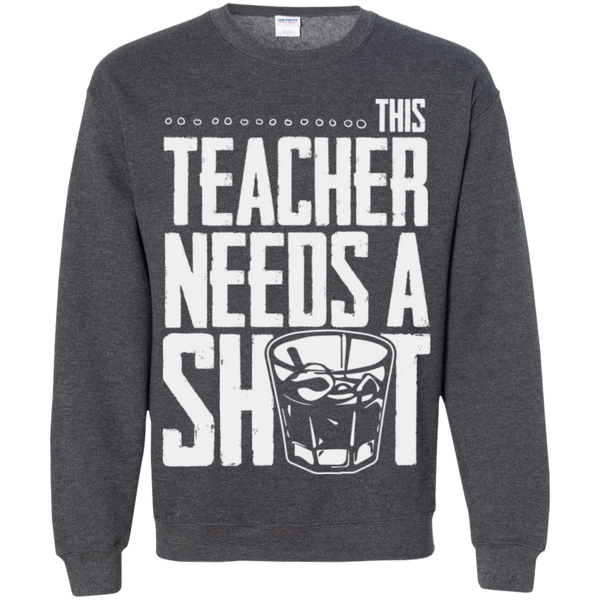 This Teacher needs a Shot   Crewneck Pullover Sweatshirt  8 oz - TeachersLoungeShop - 10