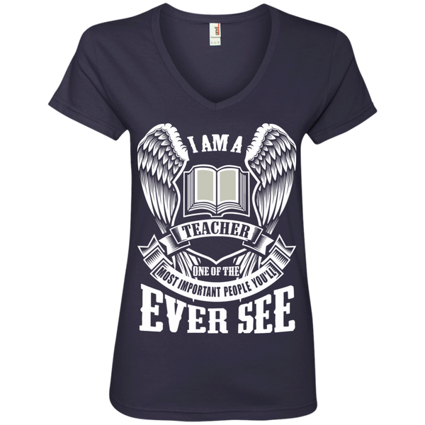 I am a Teacher One of the Most Important People You'll Ever See Ladies' V-Neck Tee - TeachersLoungeShop - 4