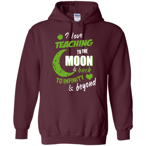 I Love Teaching to the Moon and Back to Infinity and Beyond Teacher T-shirt Hoodie - TeachersLoungeShop - 9