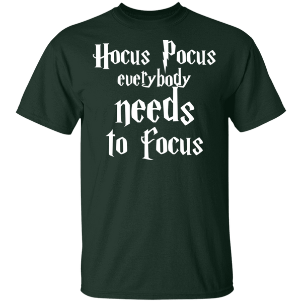 Hocus pocus everybody needs to focus .  T-Shirt