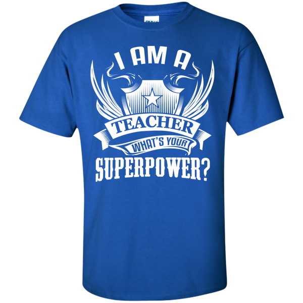 I am a Teacher what's your Superpower  Cotton T-Shirt - TeachersLoungeShop - 5