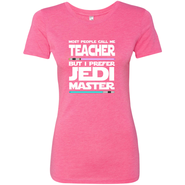 Most People Call Me Teacher But I Prefer Jedi Master Next Level Ladies Triblend T-Shirt - TeachersLoungeShop - 1