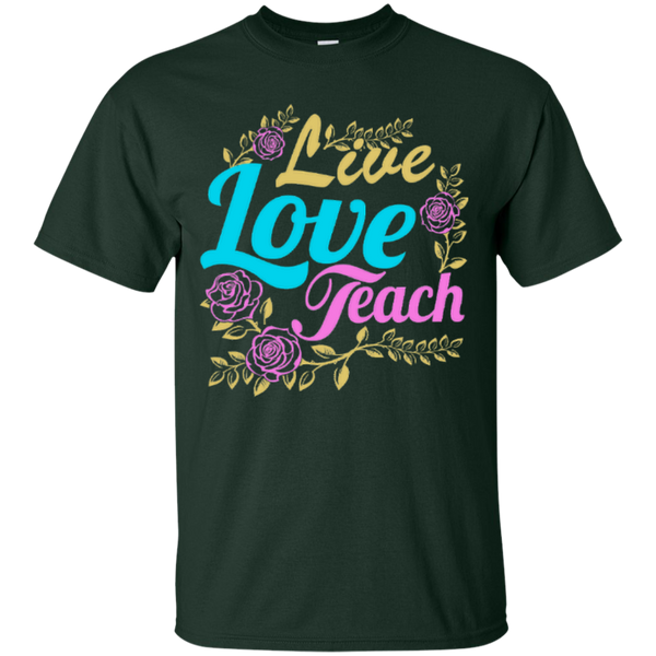 Teacher Live Love Teach T-Shirt - TeachersLoungeShop - 2