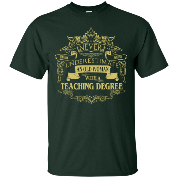 Never Underestimate An Old Woman With A Teaching Degree Cotton T-Shirt - TeachersLoungeShop - 10