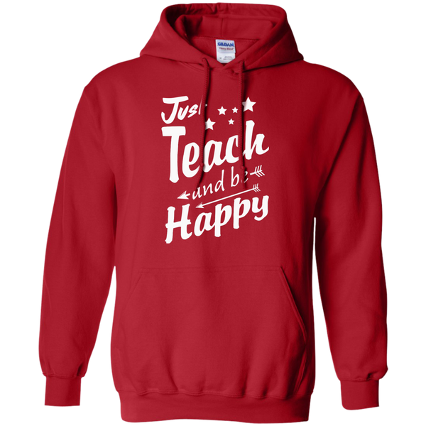 Just Teach and Be Happy  Hoodie 8 oz - TeachersLoungeShop - 11