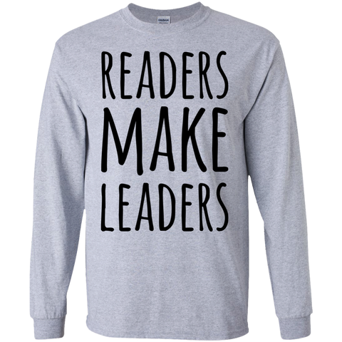 Readers make Leaders  LS Tshirt