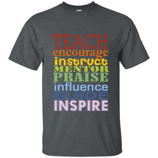 Teach Encourage Instruct Mentor Praise Influence Guide Inspire Cotton T-Shirt - TeachersLoungeShop - 8