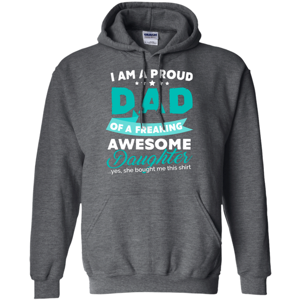 Proud Dad of Freaking awesome Daughter Hoodie - TeachersLoungeShop - 3