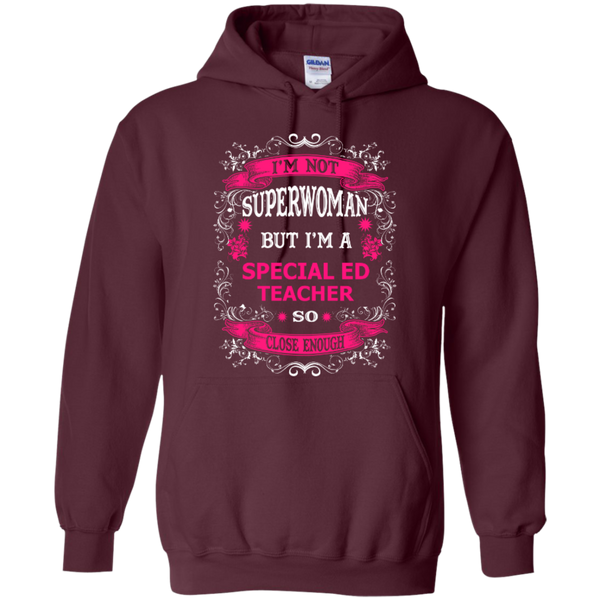 Not Superwoman But I'm a Special ED Teacher  Hoodie - TeachersLoungeShop - 8