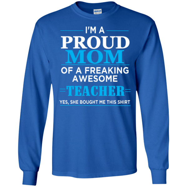 I'm a Proud Mom of a Freaking Awesome Teacher LS Ultra Cotton Tshirt - TeachersLoungeShop - 8