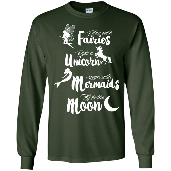 Play with Fairies Ride a Unicorn Swim with Mermaids Fly to the Moon LS Ultra Cotton Tshirt - TeachersLoungeShop - 3