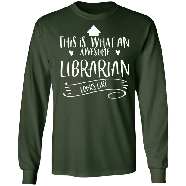 This is what an awesome Librarian looks like T-Shirt
