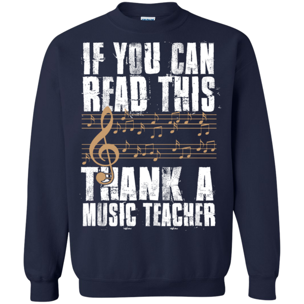 If you can read this Thank a Music Teacher Crewneck Pullover Sweatshirt  8 oz - TeachersLoungeShop - 3