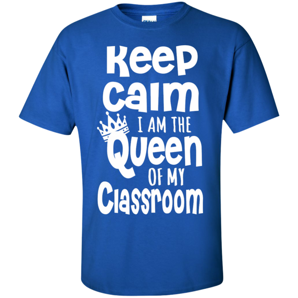 Keep Calm I am the Queen of My Classroom  Cotton T-Shirt - TeachersLoungeShop - 3