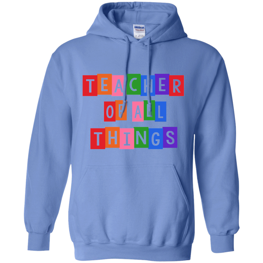 Teacher of all Things Pullover Hoodie 8 oz - TeachersLoungeShop - 1