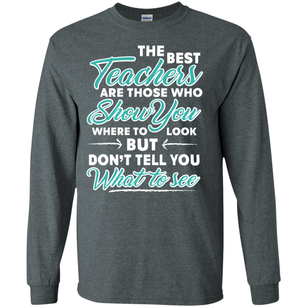 The Best Teachers are those who show you Ultra Cotton Tshirt - TeachersLoungeShop - 4
