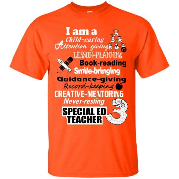 I am a Special Ed Teacher Cotton T-Shirt - TeachersLoungeShop - 11