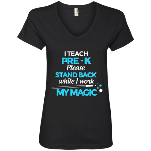 I Teach Pre K Please Stand Back While I Work My Magic Ladies' V-Neck Tee - TeachersLoungeShop - 1