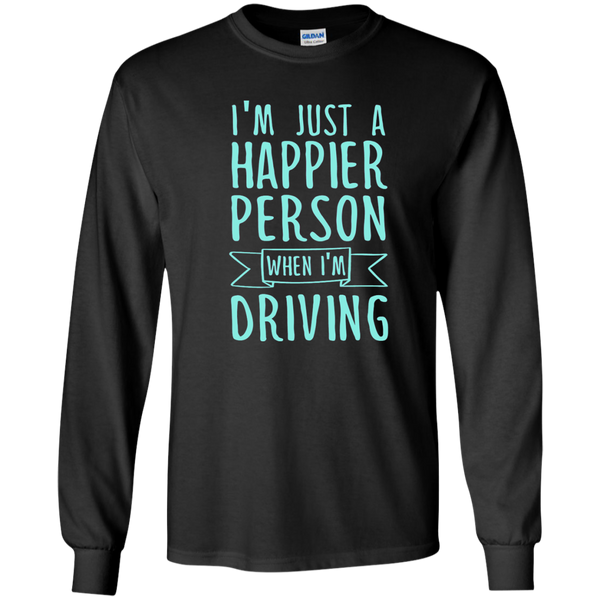 I'm Just a Happier Person When I'm Driving LS Ultra Cotton Tshirt - TeachersLoungeShop - 1
