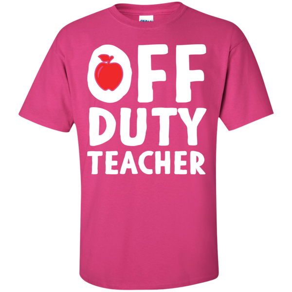 Off Duty Teacher T-Shirt - TeachersLoungeShop - 11