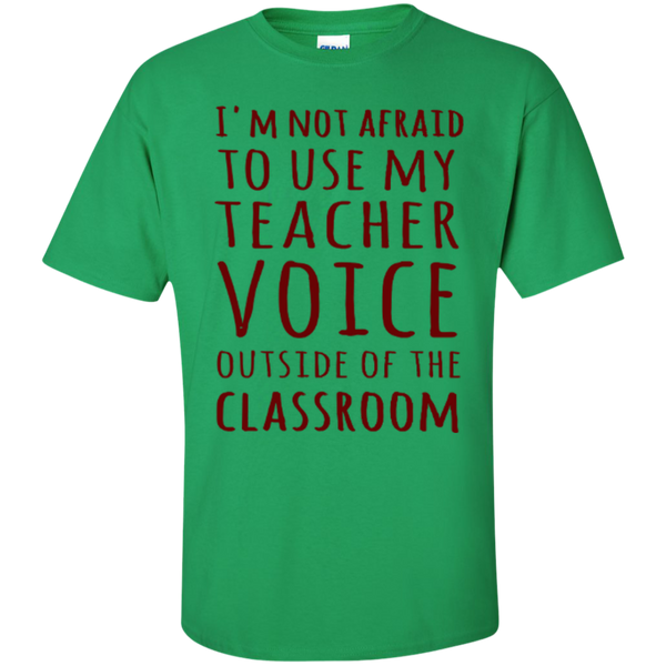 I'm not Afraid to use my Teacher Voice Outside of the Classroom T-shirt Hoodie - TeachersLoungeShop - 5