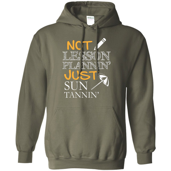 Not Lesson Plannin' Just Sun Tannin'   Hoodie 8 oz - TeachersLoungeShop - 10