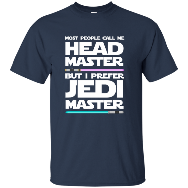 Most People Call Me Head Master But I Prefer Jedi Master Cotton T-Shirt - TeachersLoungeShop - 10