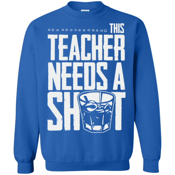 This Teacher needs a Shot   Crewneck Pullover Sweatshirt  8 oz - TeachersLoungeShop - 6