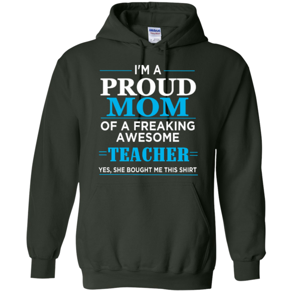 Proud Mom of a freaking awesome Teacher  Hoodie 8 oz - TeachersLoungeShop - 4