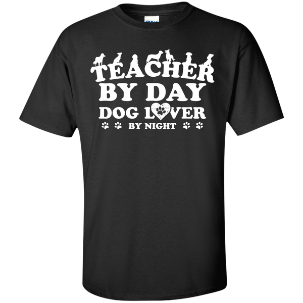 Teacher By Day Dog Lover by Night T-Shirt - TeachersLoungeShop - 1