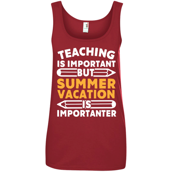 Teaching is important but Summer vacation is importanter  100% Ringspun Cotton Tank Top - TeachersLoungeShop - 4
