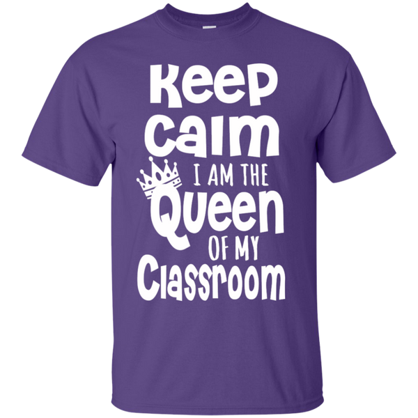 Keep Calm I am the Queen of My Classroom  Cotton T-Shirt - TeachersLoungeShop - 5