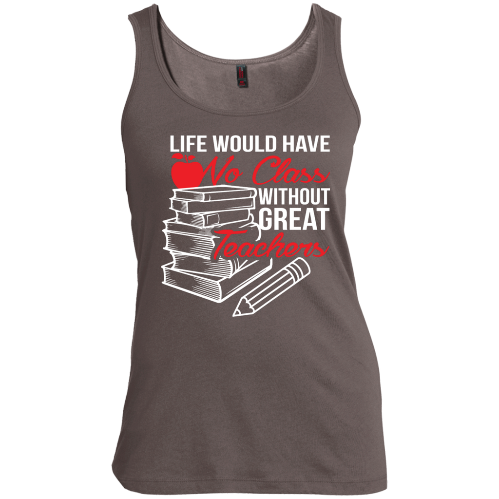 Life Would Have No Class Without Great Teachers Scoop Neck Tank Top - TeachersLoungeShop - 1