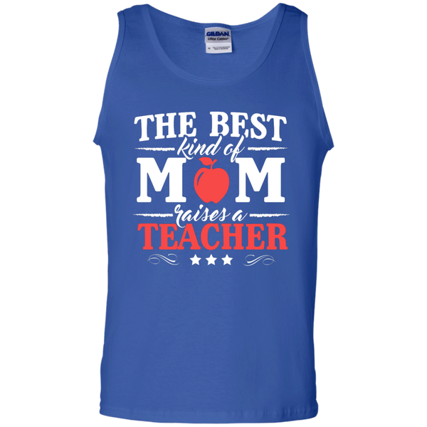 The Best kind of Mom raises a Teacher  Cotton Tank Top - TeachersLoungeShop - 3