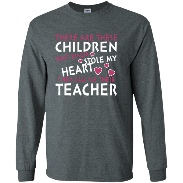 There are these Children that Kinda Stole My Heart They call Me Their Teacher LS Ultra Cotton Tshirt - TeachersLoungeShop - 9