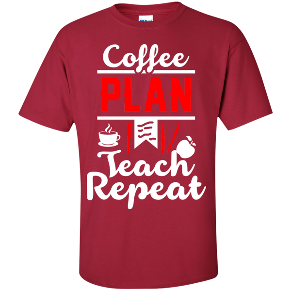 Coffee Plan Teach Repeat  T-Shirt - TeachersLoungeShop - 4